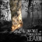 Mia Muze and Elemental presents: eSeason Album Art Feb 2012. Art by Jeff Miller.